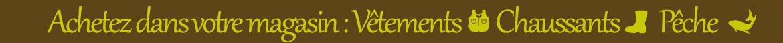 vente en ligne Manucentre Pêche, Vêtements Chaussants